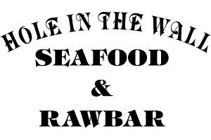 Hole in the Wall Seafood & Raw Bar